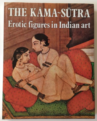 9780517307090: Kama Sutra: Erotic Figures in Indian Art