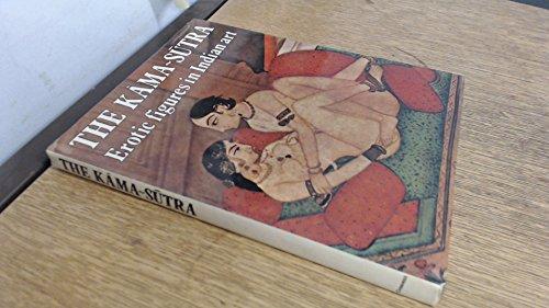 9780517307090: Kama Sutra: Erotic Figures in Indian Art
