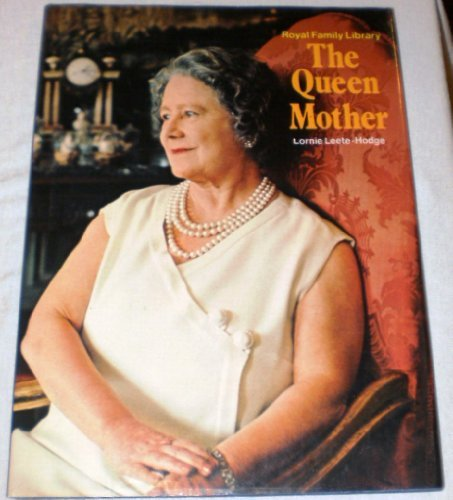 Royal Family Library: The Queen Mother (0517308126) by Lornie Leete-Hodge