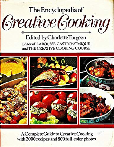 9780517309728: The Encyclopedia of Creative Cooking