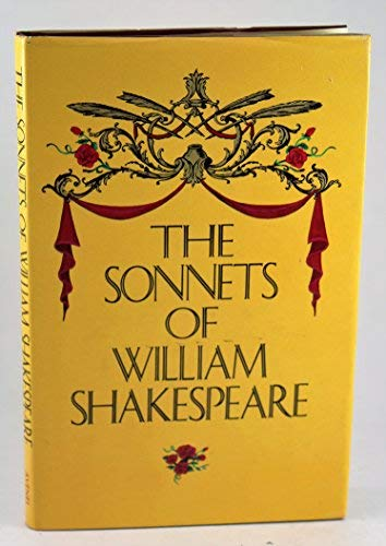 The Sonnets of William Shakespeare: With the: Shakespeare, William; Ballou,