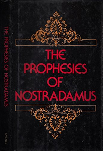 THE PROPHESIES - including the 'Preface to my son' and the 'Episle to Henry II'...