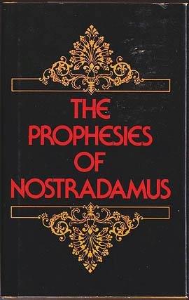 9780517309841: The Prophecies of Nostradamus, Including the