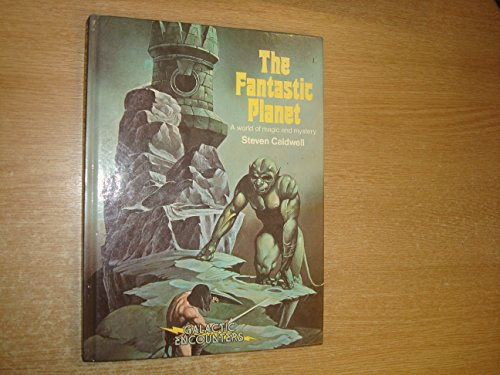9780517310151: The Fantastic Planet