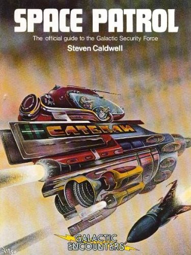 9780517310175: Space patrol: The official guide to the Galactic Security Force