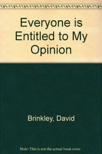 9780517310472: Everyone is Entitled to My Opinion