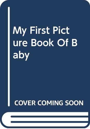 9780517310908: My First Picture Book Of Baby Animals