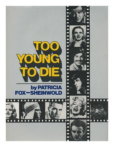 Too Young to Die : Revised Ed