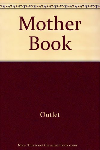 9780517315347: Mother Book