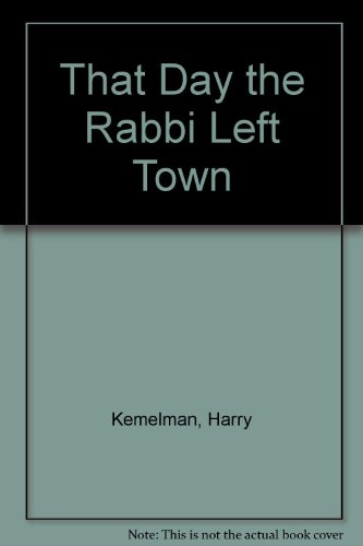 9780517315484: That Day the Rabbi Left Town