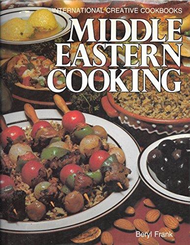 Middle Eastern Cooking (International Creative Cookbooks): Beryl Frank