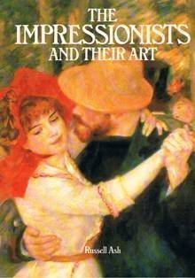 9780517318508: The Impressionists and Their Art