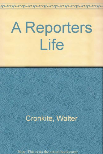 9780517320600: A Reporters Life