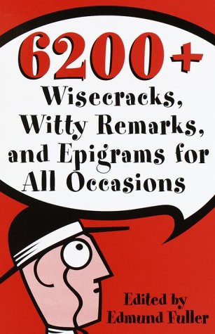 9780517320907: 6200 Wisecracks, Witty Remarks & Epigrams for All Occasions