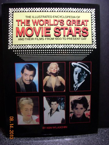 9780517321232: Illustrated Encyclopedia Of The Worlds Greatest Mov