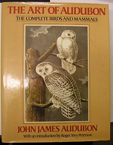 9780517324202: The Art of Audubon: The Complete Birds and Mammals