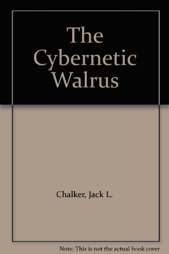 9780517331293: The Cybernetic Walrus