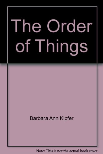 9780517331378: The Order of Things [Hardcover] by Barbara Ann Kipfer