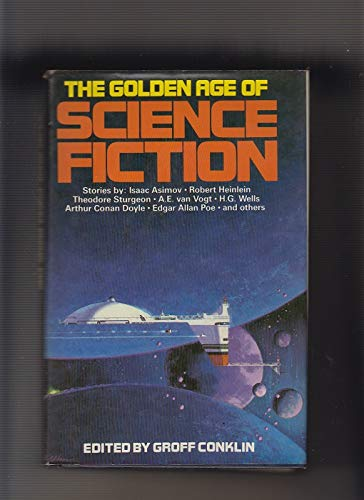 The Golden Age Of Science Fiction: Isaac Asimov, Robert