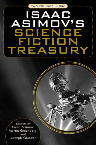 Isaac Asimov's Science Fiction Treasury.
