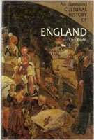 9780517341704: An Illustrated Cultural History of England