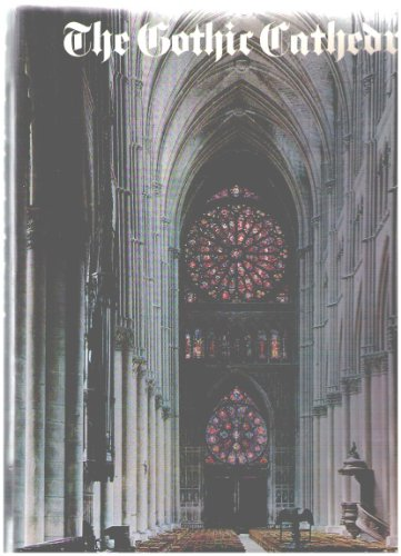 9780517343838: The Gothic Cathedral