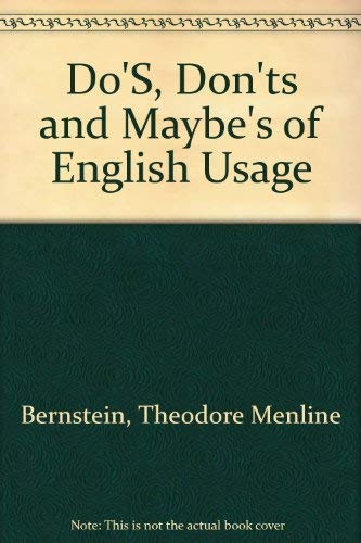 9780517345870: Dos, Don'ts and Maybes of English Usage
