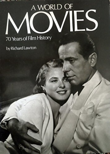 A World Of Movies : 70 Years of Film History: Lawton, Richard