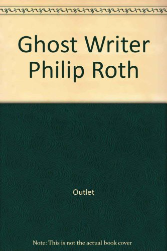9780517349281: Ghost Writer Philip Roth