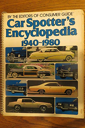 9780517352045: Car Spotters Encyclopedia 1940 - 1980: By the Editors of Consumer Guide