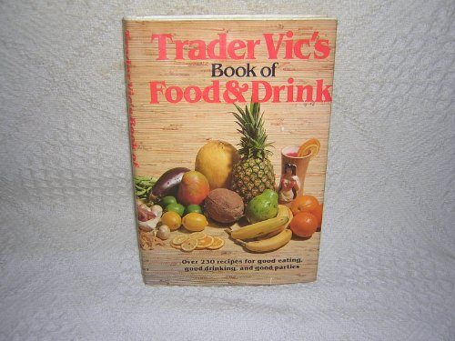 9780517354407: Trader Vic's Book Of Food & Drink