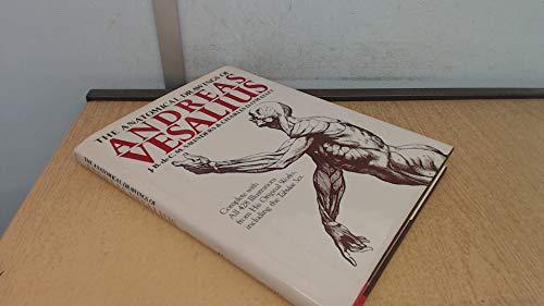 The Anatomical Drawings Of Andreas Vesalius: Andreas Vesalius, J.