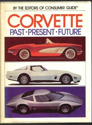 9780517359877: Corvette Past Present Future