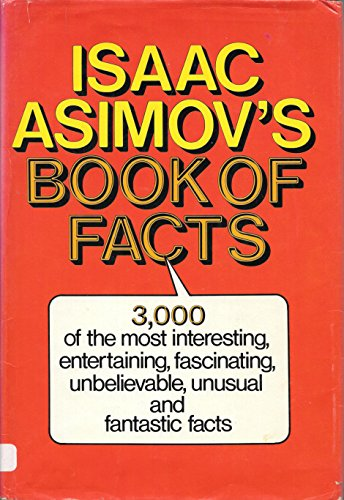 Isaac Asimov's Book Of Facts: Isaac Asimov