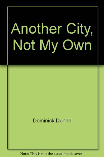 9780517361399: Another City, Not My Own