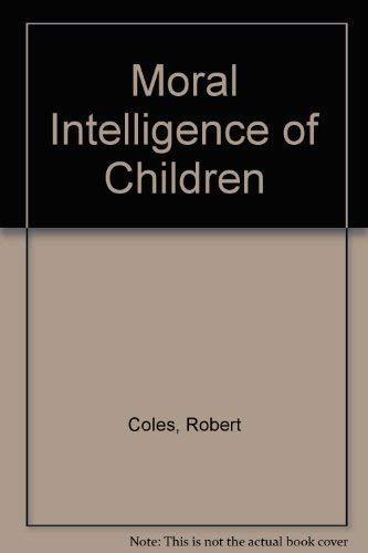 9780517361467: Moral Intelligence of Children
