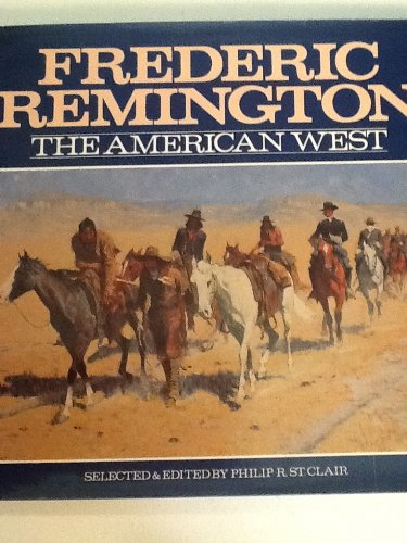 Frederic Remingtom The American West