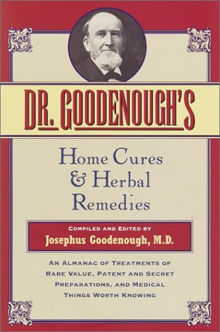 Dr. Goodenough's Home Cures & Herbal Remedies