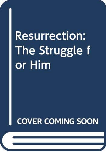 Resurrection: The Struggle for Him (0517362872) by David Remnick