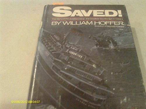 9780517364901: Saved: The Story of the Andrea Doria..the Greatest Sea Rescue in History
