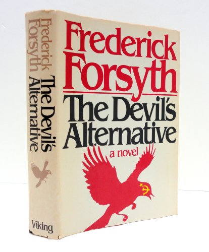 The Devil's Alternative: Forsyth, Frederick