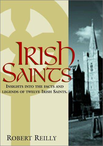 Irish Saints.: Reilly, Robert; Barton,
