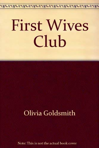 9780517368718 First Wives Club Abebooks Olivia Goldsmith