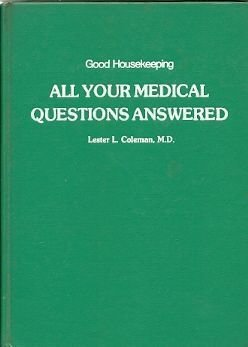 All Your Medical Questions Answered: Coleman, Lester L.