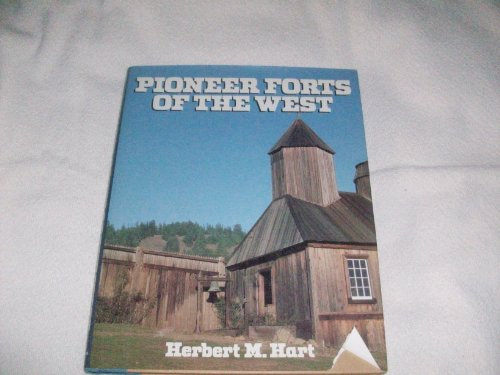 9780517369531: Pioneer Forts Of The West