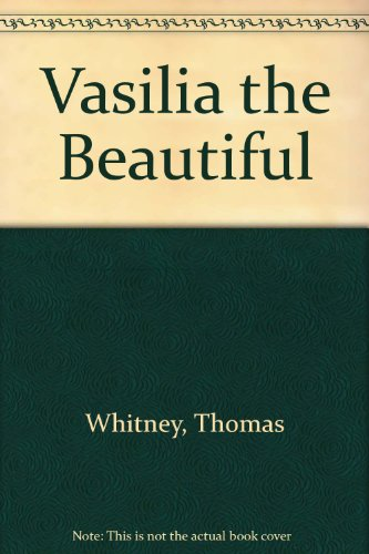 9780517369906: Vasilia the Beautiful