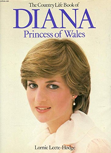 The Country Life book of Diana, Princess of Wales (051737479X) by Leete-Hodge, Lornie