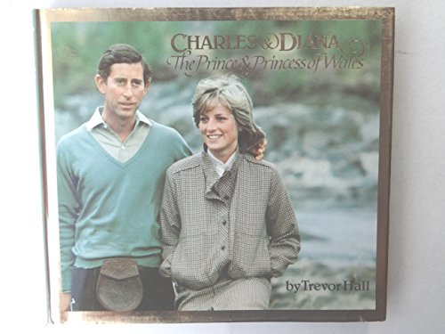 Charles & Diana: The Prince and Princess: Hall, Trevor