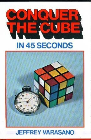 Conquer the Cube in 45 Seconds: Varasano, Jeffrey