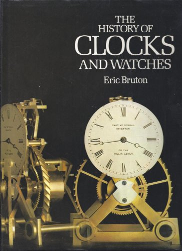 9780517377444: Title: History Of Clocks And Watches